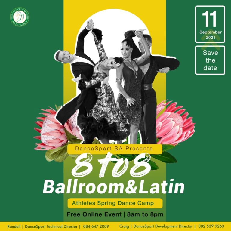 Read more about the article DanceSport SA presents the 8 to 8 Ballroom & Latin Athletes Spring Dance Camp on the 11th of September 2021